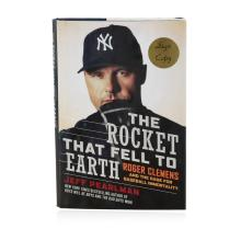 Signed Copy of The Rocket That Fell to Earth: Roger Clemens and the Rage for Baseball Immortality by Jeff Pearlman