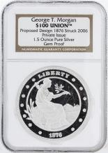 NGC Gem Proof 1.5 oz Pure Silver Round - $100 Union George T. Morgan