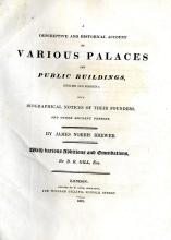 Brewer (James Norris) A Descriptive and Historical Account of Various Palac