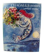 1 vol. Sorlier, Charles. Chagall's Posters: A Catalogue Raisonne. New York: Crown, (1975). 1st American ed. Sm folio, o...