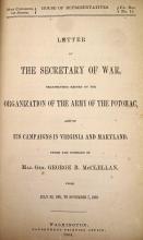 1 vol. [McClellan, George B.] Letter of the Secretary of War. Washington: G.P.O., 1864. House of Representatives. 8vo,...