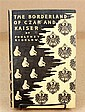 1 vol. (Remington, Frederic, illus by.) Bigelow, Poultney. The Borderland of Czar and Kaiser. New York: Harper & Brothers...