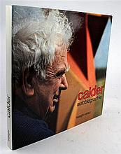 1 vol. Calder, [Alexander]. Autobiographie. [Paris]: Maeght, (1972).  4to, orig black-lettered red cloth, d/j. With 3...