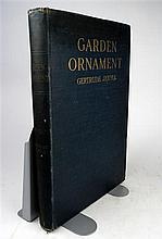 1 vol. Jekyll, Gertrude. Garden Ornament. London: Country Life, 1918.  1st ed. Folio, orig gilt-lettered blue clot...