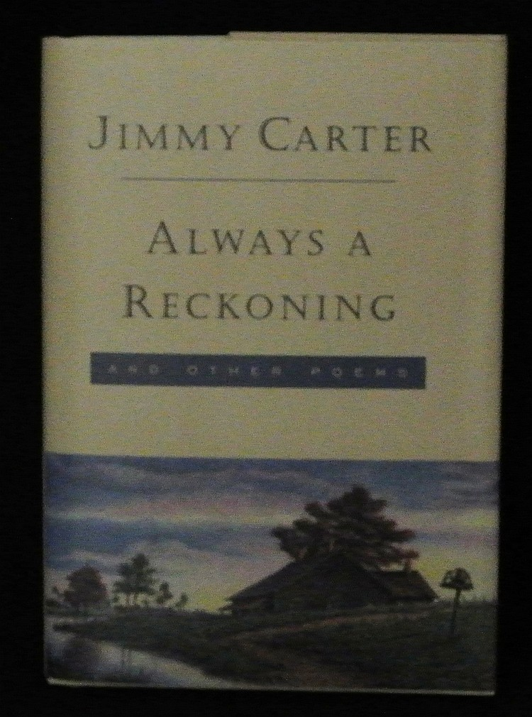 Always a Reckoning signed by President Jimmy Carter Book of Poems