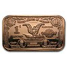1 oz Copper Bar - $1.00 Eagle Silver Certificate #33679v2