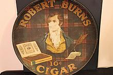 WONDERFUL ROBERT BURNS 10 CENT CIGAR TIN ADVERTISING CHARGER W/ FACIAL DAMAGE - VERY REPAIRABLE - VERY HARD TO FIND 24