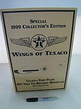 Wings Of Texaco Special 1999 Collector's Edition 1927 Ford Tri-Motored Monoplane. In Box.