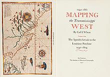 Carl I. Wheat. 1540 - 1861 Mapping the Transmississippi