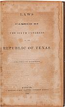 [Texas Republic]. Laws Passed by the Sixth Congress of