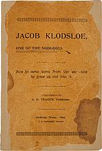 [Abraham H. Yeager]. Jacob Klodsloe, One of the Nobodie