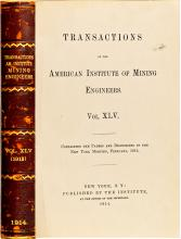 Transactions of the American Institute of Mining Engineers. Vol.  XLV Book