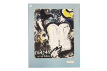 MARC CHAGALL (FRENCH/ISRAELI 1887-1985), LITHOGRAPHIC EXHIBITION POSTER, ET LA BIBLE MUSEE RATH GENEVE, PRINTED BY MOURLOT 1962. SHEET 29 1/2 X 21 1/4