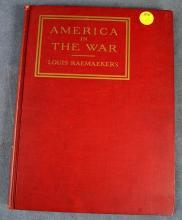 AMERICAN IN THE WAR, LOUIS RAEMAEKERS, CENTURY CO. 1918