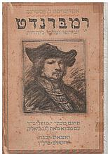 Rembrandt - His Works and Value to Judaism, with an introduction by Chaim Nachman Bialik, 1923