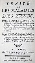 Guerin,P.  Traite sur les maladies des yeux. Lyon, Reguilliat 1769. Mit