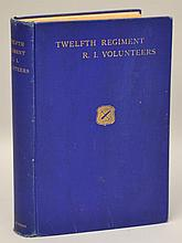 History of The Twelfth Regiment Rhode Island Volunteers in the Civil War 1862-1863, Prepared by a Committee of the Survivors in 1901-4