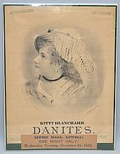1878 SHOW ADVERTISING POSTER FOR A PERFORMANCE BY KITTY BLANCHARD DANITES