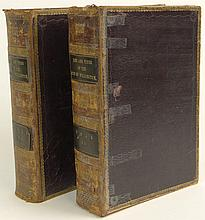 The Life and Time of the Late Duke of of Wellington Comprising the Campaigns and Battlefields of Wellington and His Comerades. Interspersed with Anecdotes, Persoanl Interests, Adventures, Etc. Etcc in Two (2) Volumes by Lieutenant-Colonel Williams.