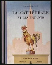 La Cathedrale Et Les Enfants  Vix-Beulay, A.M.
