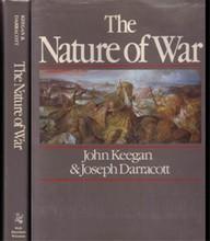 The Nature of War  Keegan, John; Darracott, Joseph