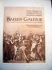 1908 Neue Folge Zu Viribus Unitis, Das Buch Vom Kaiser, Kaiser-Galerie :Bilder Aus Dem Leben Kaiser Franz Joseph I