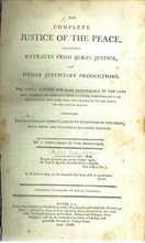 1806 The Complete Justice Of The Peace Containing Extracts From Burn's Justice And Other Justiciary Productions