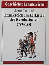 Jean Tulard, History of France - France in the age of revolution 1789- 1851. DVA.