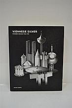 VIENNESE SILVER: MODERN DESIGN 1780 - 1918