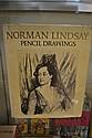 PENCIL DRAWINGS, Lindsay, Norman (illustr)