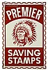 Premier Savings Stamps Enameled Tin Sign