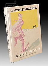 Signed 1st Edition Zane Grey The Wolf Tracker Book