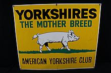 Yorkshires The Mother Breed Pig Hog Sign with BOAR
