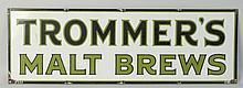 Trommer's Malt Brews Porcelain Sign.
