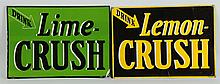 Lot of 2: Crush Tin Signs.