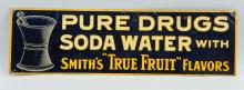 Smith's True Fruit Embossed Tin Sign.
