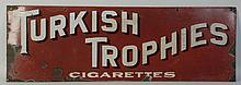 Turkish Trophies Cigarettes Porcelain Sign.