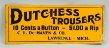Dutchess Trousers Tin Litho Advertising Sign.