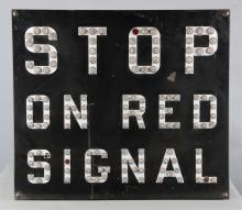 Stop On Red Signal Reflective Traffic Sign