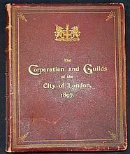 City of London ?The Corporation and Guilds of the