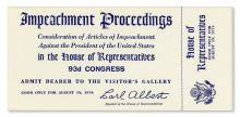Richard Nixon Impeachment Trial Ticket -- Unused U.S. House Ticket to the Impeachment Trial