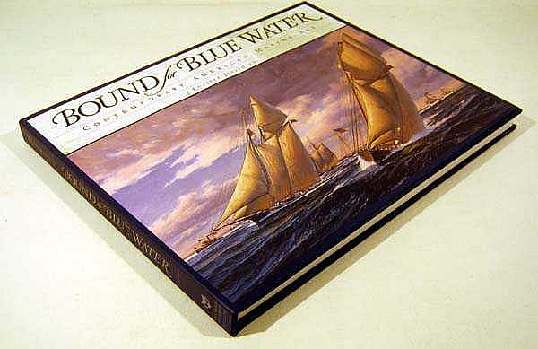 J. Russell Jinishian BOUND FOR BLUE WATER: CONTEMPORARY AMERICAN MARINE ART 2003 First Printing Sea Vessels Seaside Villages Coastal Landscapes