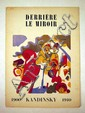 DERRIERE LE MIROIR: KANDINSKY, 1900-1910 First Edition French Exhibition Catalogue Russian Art Folded Leaf Color & B&W; Woodcuts