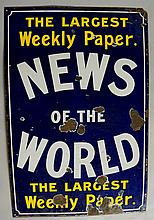 Advertising - An enamel sign: News of The World, The Largest Weekly Paper,