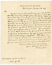 JOHN QUINCY ADAMS, U.S. SECRETARY OF STATE. LETTER SIGNED, TO THE COLLECTOR OF CUSTOMS OF THE PORT OF NEW YORK (DAVID GELSTON), WASHINGTON, D.C., OCTOBER 18, 1817.