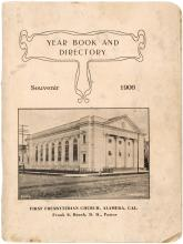 Year Book and Directory, Souvenir 1906. First Presbyterian Church, Alameda, Cal.