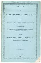 Reply of Washington A. Bartlett, to the testimony taken before the Naval comittee of the Senate; a certified copy whereof was furnished by consent of the said committee. With and appendix of official documents and testimonials referred to