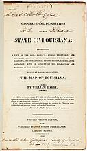 A Geographical Description of the State of Louisiana: presenting a view of the soil, climate, animal, vegetable, and mineral productions; illustrative of its natural physiognomy, its geographical configuration, and relative situation: with an account