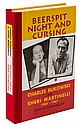 Beerspit Night and Cursing: The Correspondence of Charles Bukowski and Sheri Martinelli, 1960-1967