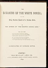 The Scouring of the White Horse; or, the Long Vacation Ramble of a London Clerk - With autograph letter signed by the author